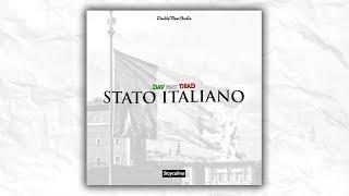 DAV - STATO ITALIANO (Feat. DEAD)