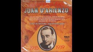 Juan D'Arienzo - Evocando el pasado (1935 - 1939) - Disco completo