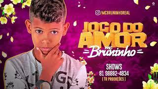 Mc Bruninho - Jogo Do Amor  Música Nova (LANÇAMENTO NOVO 2018 )Batidão Romântico BregaFunk