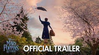 MARY POPPINS RETURNS | 2018 Latest Trailer - Emily Blunt & Lin-Manuel Miranda | Official Disney UK