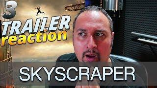 SKYSCRAPER (2018) con Dwayne 'The Rock' Johnson TRAILER REACTION #3