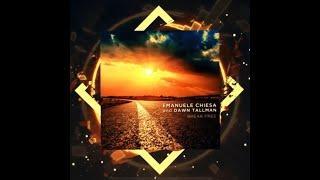 EMANUELE CHIESA AND DAWN TALLMAN - Break free (Lyrics Video)