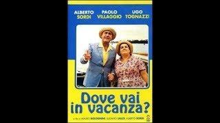 Dove vai in vacanza? - Film commedia completo in italiano del 1978