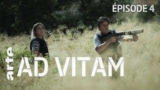 AD VITAM - Episode 4/6 | ARTE Séries