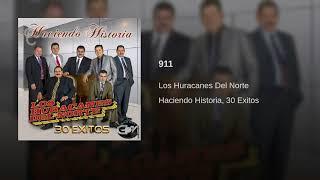 Los Huracanes Del Norte - 911