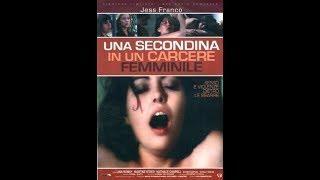 Una secondina in un carcere femminile - Film dramm/erotico/thriller completo in italiano del 1975