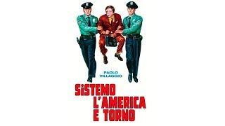 Sistemo l'America e Torno (Italian subs)  Film Completo by Film&Clips