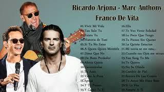 VIEJITAS CANCIONES ROMANTICAS RICARDO ARJONA, MARC ANTHONY, FRANCO DE VITA, EXITOS MUSICA ROMANTICOS