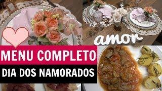 MENU COMPLETO DIA DOS NAMORADOS + DECORAÇÃO ROMÂNTICA