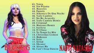 Becky G y Natti Natasha Grandes Exitos Mix - Becky G y Natti Natasha Sus Mejores Exitos