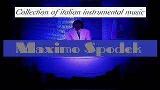 BEST COLLECTION OF ITALIAN INSTRUMENTAL MUSIC / LA MEJOR COLECCION DE MUSICA ITALIANA INSTRUMENTAL