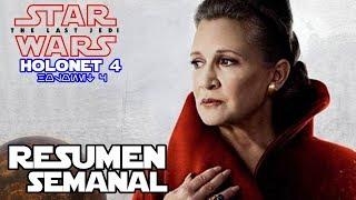 Holonet 4 - Carrie fisher en episodio 9, George Lucas en el guion y mas! - Star wars - Jeshua Revan