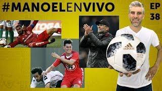 Fecha 11, el drama de la U y Liverpool que sobrevive #MANOELenVIVO ep 38