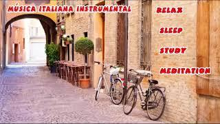 2 Hour Italian Música - Música ITALIANA instrumental - ITALIANA instrumental zene