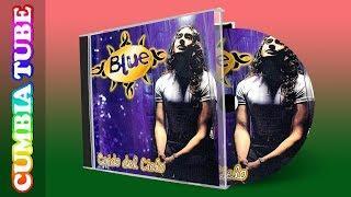 Grupo Blue - Caídos Del Cielo | Disco Completo Cumbia Tube