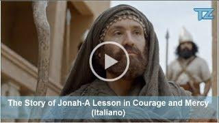The Story of Jonah—A Lesson in Courage and Mercy (Italiano)