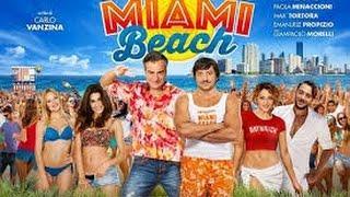 MIAMI BEACH Film commedia completi in Italiano Dubbed gratis 2017