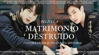 ????Pelicula????|????MATRIMONIO DESTRUIDO ????|⚘2Parte⚘|Trailer????