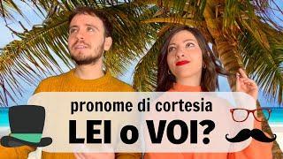 Pronome di CORTESIA: dare del LEI o del VOI? Cosa Cambia? Impara Come Essere Formale in ITALIANO ???