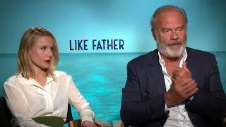 Kristen Bell and Kelsey Grammer explore father-daughter relationships in new film 'Like Father'