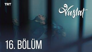 Vuslat Episode 16 English Subtitles (HD)