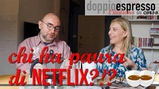 Chi ha paura di Netflix - VLOG - 4 chiacchiere con noi