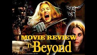 The Beyond: Movie Review - Italian Horror Movie