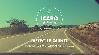 Doro Gjat - Icaro (Dietro le Quinte - Agosto 2017)