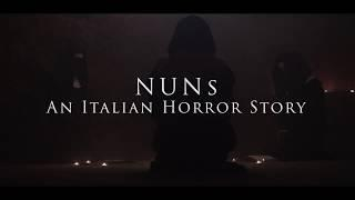 NUNs / An Italian Horror Story - OFFICIAL TRAILER - Written & Directed by Giovanni Aloisio