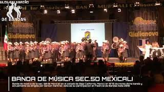 Banda de Musica sec.50 de Mexicali Festival de Italia 2018