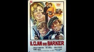 Il clan dei Barker - Film poliziesco completo in italiano del 1970