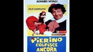 FILM COMPLETO - Pierino colpisce ancora 1982 Alvaro Vitali