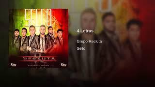 Grupo Recluta - 4 Letras