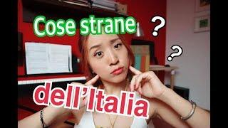 4 cose strane dell'Italia (part.1)