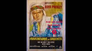 elvis presley-avventura in oriente-film completo in italiano-streaming-