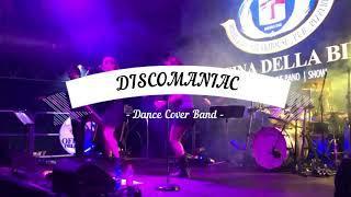 DiscoManiac Band - Tanti Auguri - Maracaibo - Sarà perchè ti amo -Mamma Maria