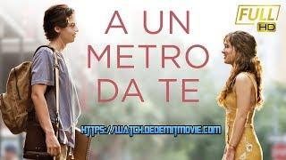 A un metro da te Film [Completo] ita'Haley Lu Richardson, Cole Sprouse, Moises Arias