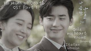 [ITALIAN VER.] Only My Heart Knows (가슴만 알죠) - Hymn of Death (사의 찬미) OST Part 1
