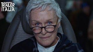 THE WIFE - VIVERE NELL'OMBRA   Trailer Italiano con Glenn Close