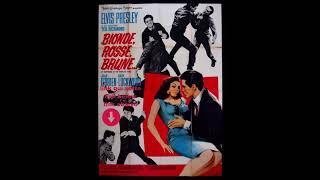 elvis presley-bionde rosse brune- film completo in italiano-streaming-