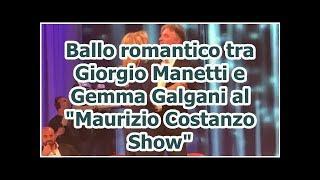 """Ballo romantico tra Giorgio Manetti e Gemma Galgani al """"Maurizio Costanzo Show"""" Notizie Di Calcio -"""