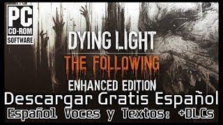 Descargar Dying Light Enhanced Edition Español [Gdrive, 1fichier, Mega]