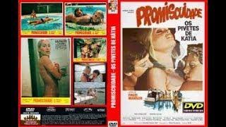 PROMISCUIDADE, OS PIVETES DE KÁTIA (1984) - FILME DE DRAMA ERÓTICO