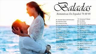 Musica Romantica En Español De Los 80 y 90 Exitos - Las Mejores Músicas Románticas De Amor