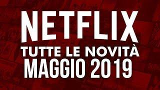 Nuovi Film e Serie TV in uscita su Netflix a maggio 2019