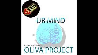 OLIVA PROJECT ur mind