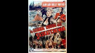 Le Giubbe Rosse Del Saskatchewan 1954 Film Western Completo in italiano