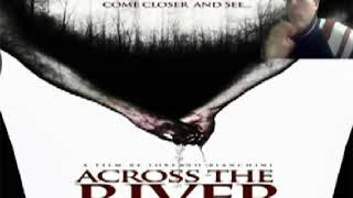 Across the River : un film che da speranza al cinema italiano #recensione #film