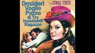 Desideri, voglie pazze di tre insaziabili ragazze - Film erotico completo in italiano