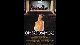 OMBRE D'AMORE (Italia, 1990) - Film intero